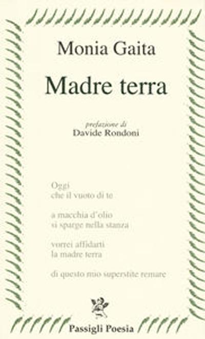 "MagnArtPoetry #9 con i versi di MONIA GAITA tratti da ""MADRE TERRA"""