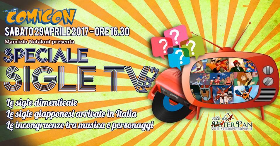 SPECIALE SIGLE TV dei Cartoni Animati al COMICON 2017 con Maurizio Nataloni