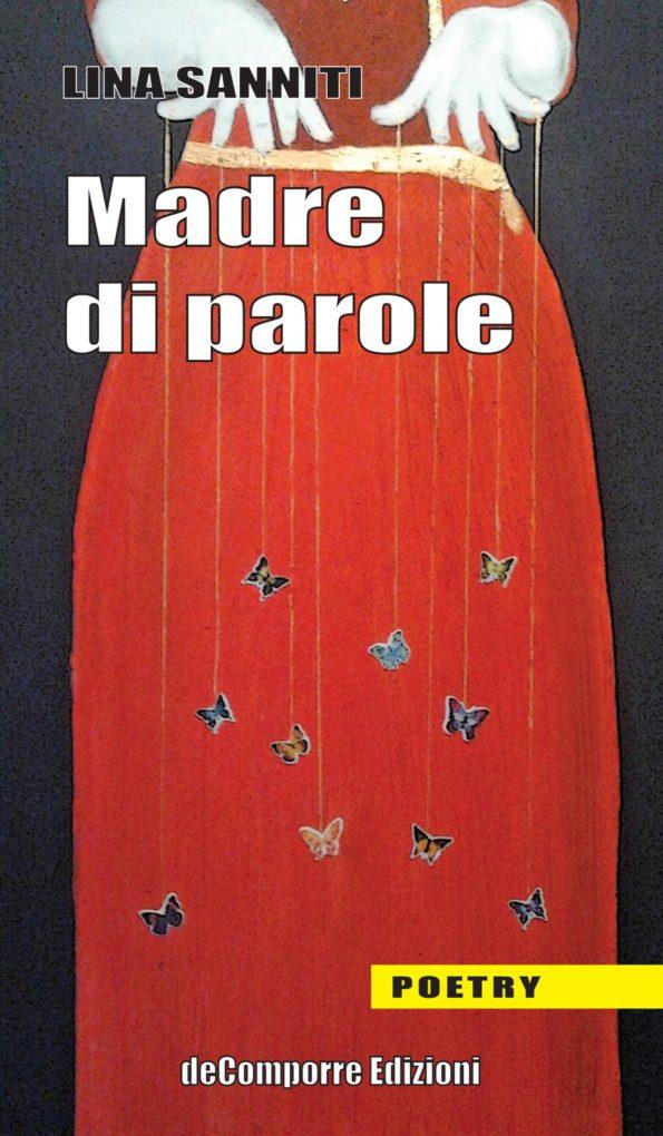 """MAGNARTPOETRY #40 con i versi di LINA SANNITI tratti da """"Madre di Parole"""" deComporre Edizioni"""