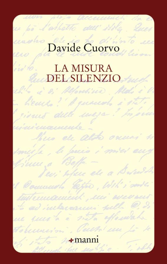 """MAGNARTPOETRY #45 con i versi di DAVIDE CUORVO tratti da: """"La misura del silenzio"""" Manni Editore 2017"""