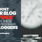 13 migliori programmi di affiliazione per i Blogger [edizione 2020]