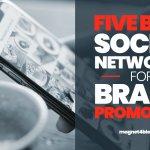 5 migliori Social Network da utilizzare nel 2020 per la promozione del tuo Brand