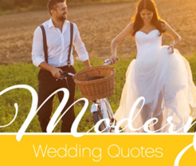 Read Funny Quotes  C B Modern Wedding Quotes