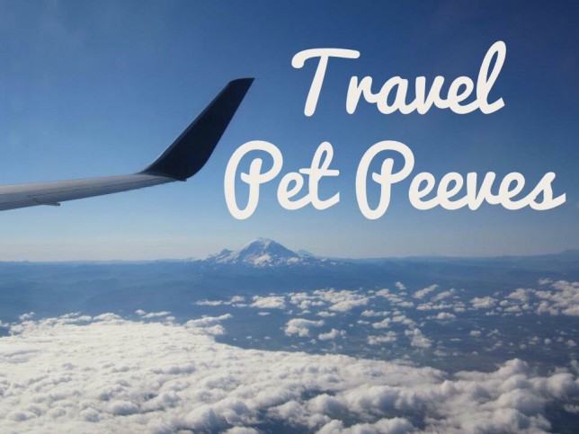 Image result for TRAVEL PET PEEVES.