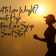 Want to Lose Weight? Eliminate High Fructose Corn Syrup as a Smart Start
