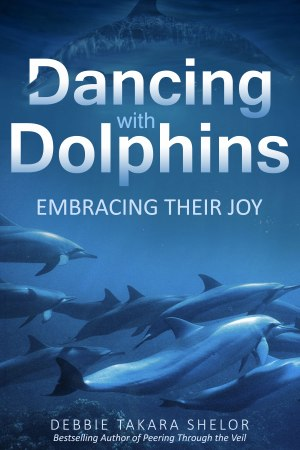 Dancing with Dolphins by Bestselling Author D. Takara Shelor