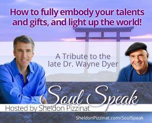 Soul Speak: A Tribute to Dr. Wayne Dyer