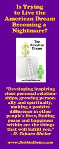 American Dream Quote by Debbie Takara Shelor