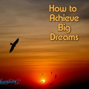 Achieve Big Dreams by Takara