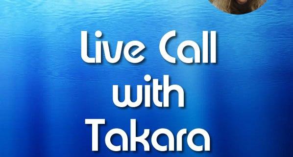 Live Call with Takara