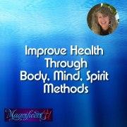 Improve Health Through Body Mind Spirit Methods