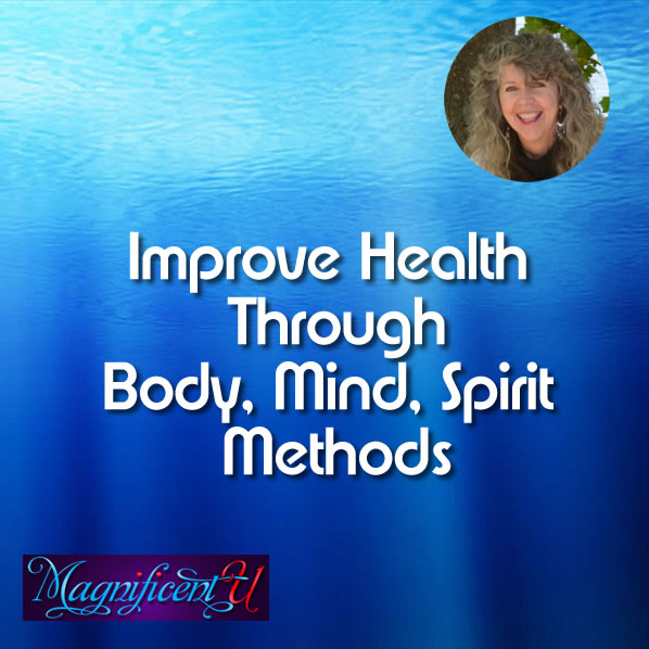 Improve Health Through Body Mind Spirit Methods