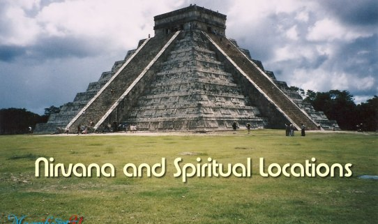 Nirvana and Living in a Spiritual Location