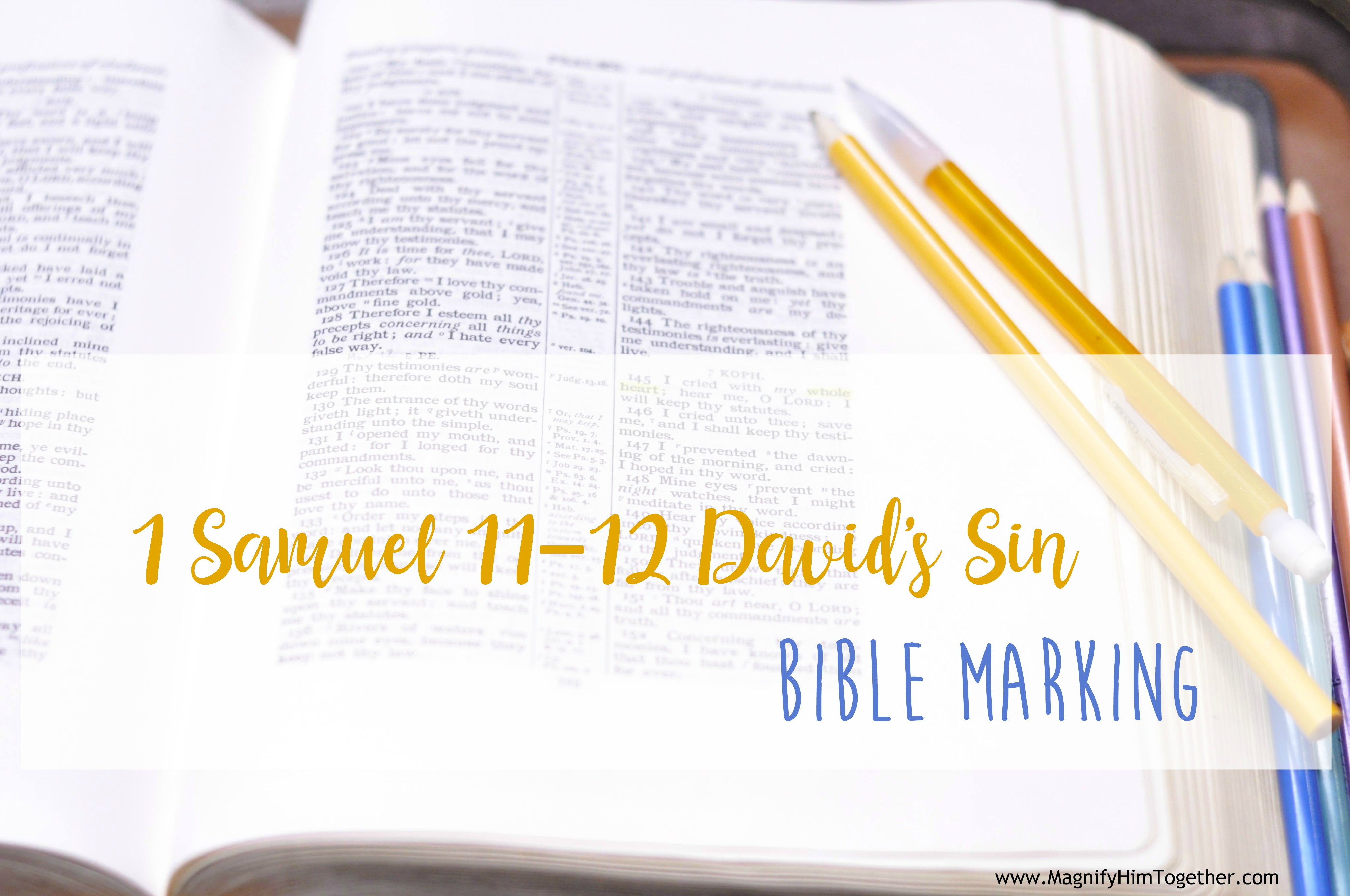 Bible Marking Notes David S Sin 2 Samuel 11 12