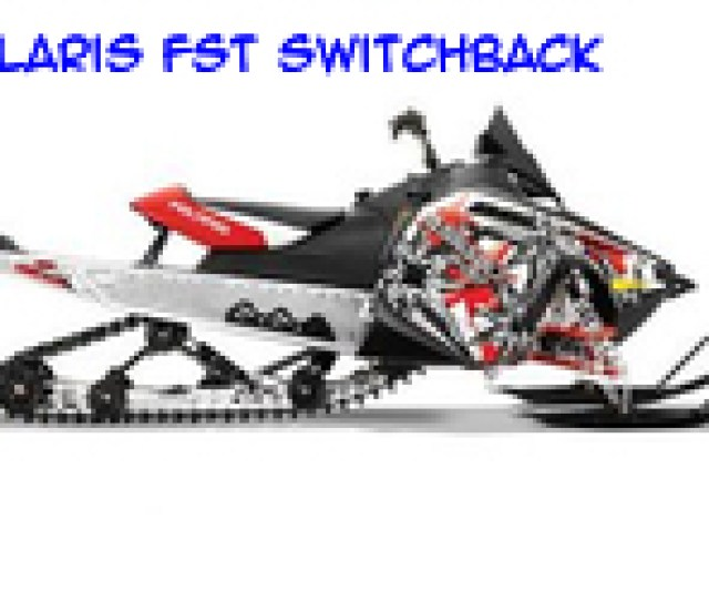 Fitment With Options Polaris Fst Switchback