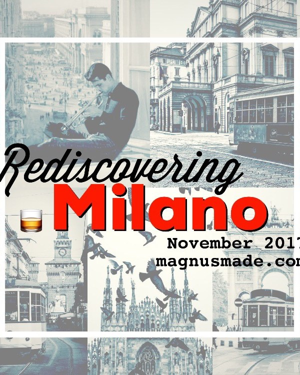 Rediscovering Milano – November 2017