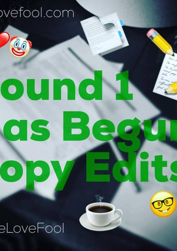 Round 1 has begun: Copy Edits