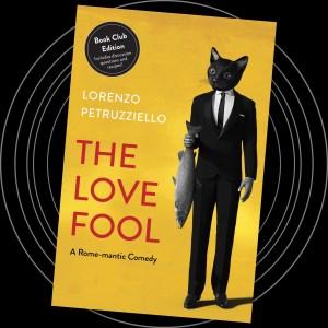 The Love Fool (Book Club Edition)