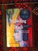 My book Midwifing Death: Returning to the Arms of the Ancient Mother can be bought on my website: www. midwifingdeath.com
