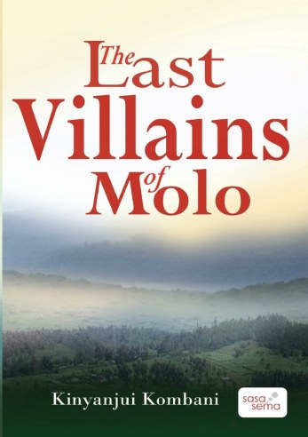 The Last Villains Of Molo, Kinyanjui Kombani