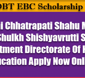 Rajarshi Chhatrapati Shahu Maharaj Scholarship Scheme EBC For Higher Education. 7