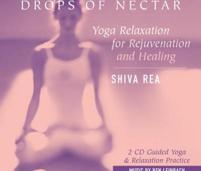 Drops of Nectar by Shiva Rea