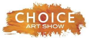 6th Annual Choice Art Show
