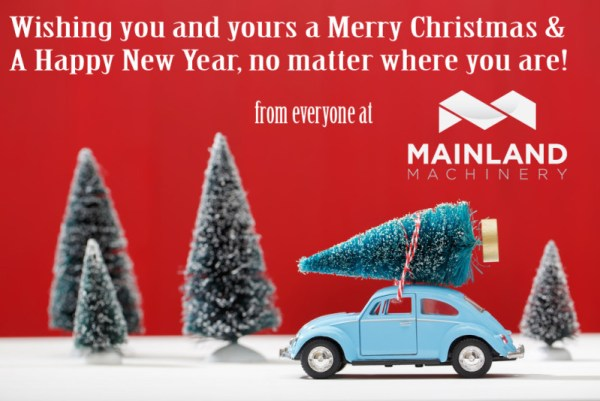 Merry Christmas from Mainland Machinery