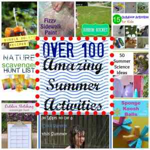 Over 100 Fun Outdoor Activities for Kids During Summer {Linky Party}