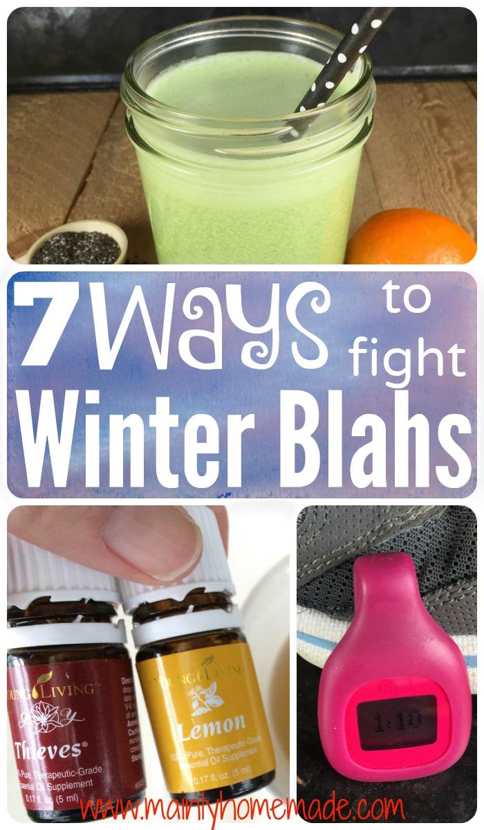 7 Ways to Fight Winter Blahs