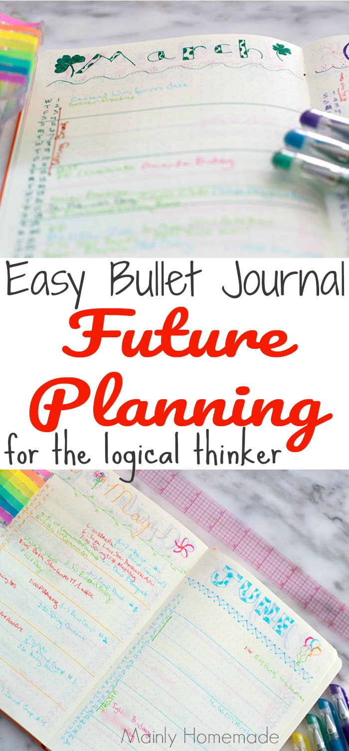 Easy bullet journal future planning for the logical thinker