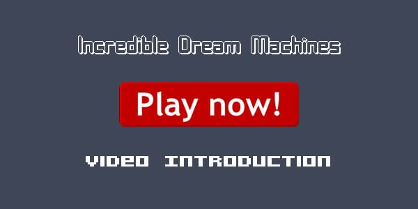 incredible-dream-machines
