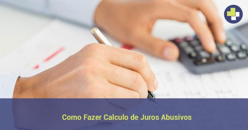 como fazer calculo de juros abusivos