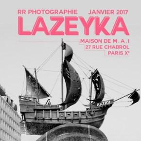 Lazeyka, Expo photo de Romain Ruiz, de 3 au 31 janvier 2017