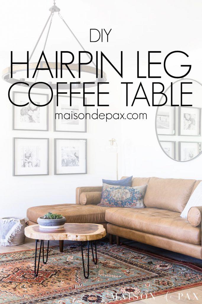 diy hairpin leg coffee table maison