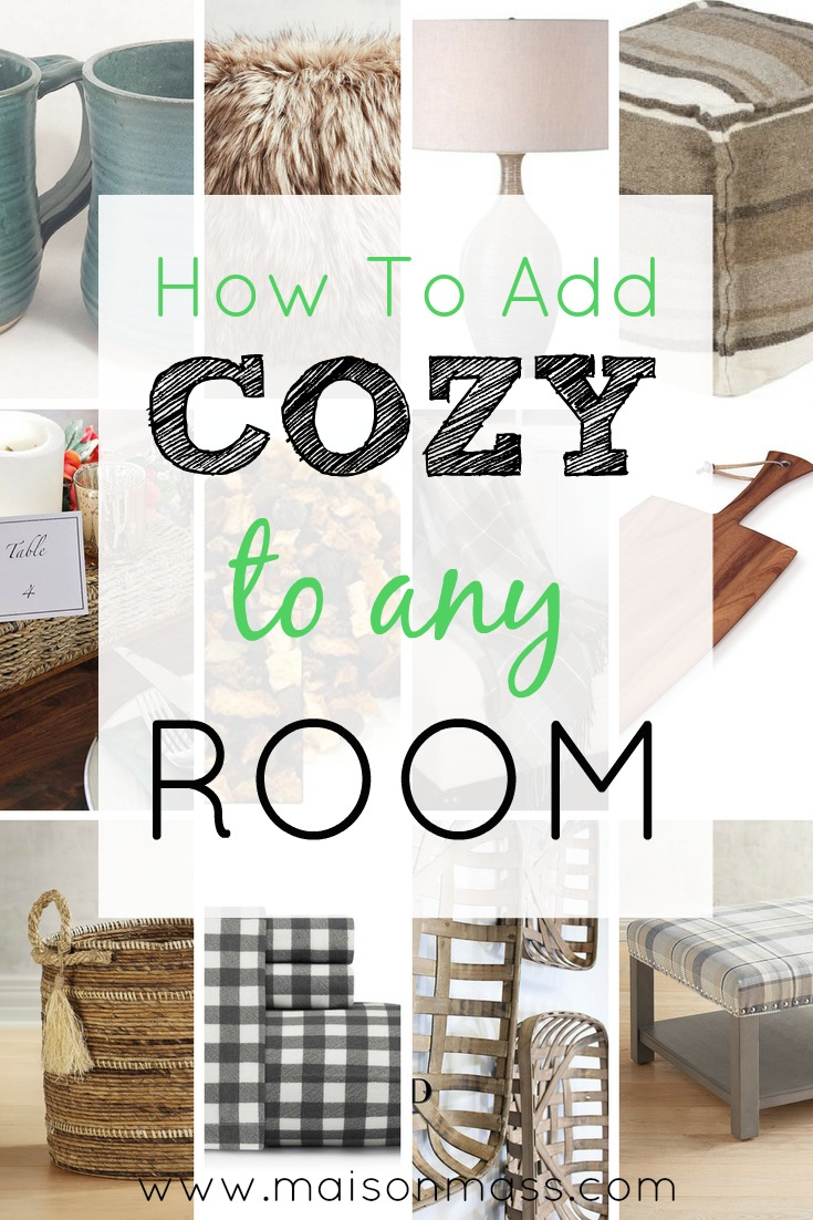 How to Add Cozy to Any Room