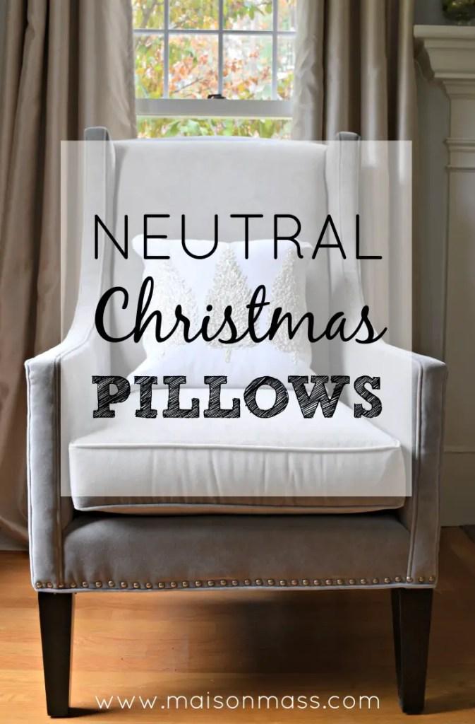 Neutral Christmas Pillows Feature