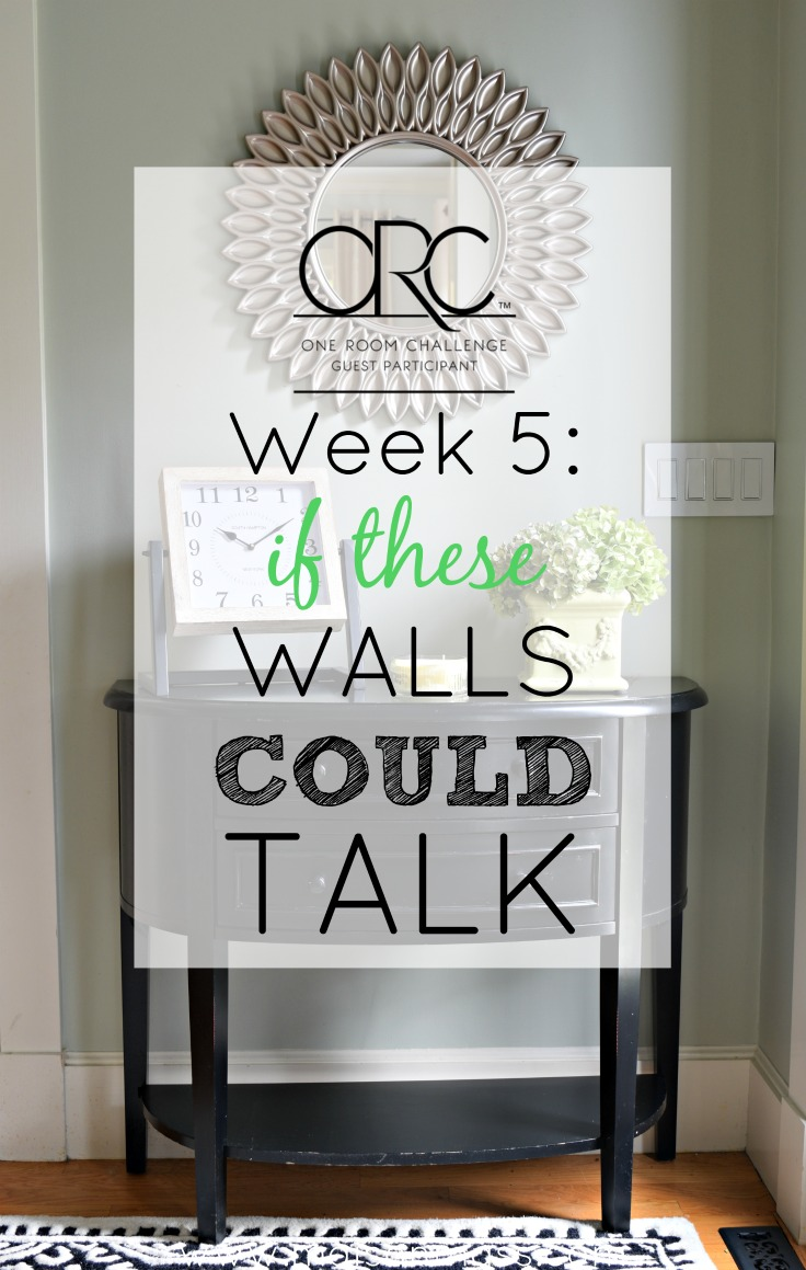 If These Walls Could Talk: ORC Week 5
