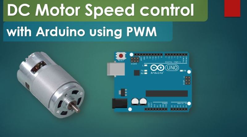 DC Motor Speed control with Arduino using PWM