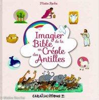 Imagier de la Bible, édition créole des Antilles, Maïte Roche, 2014