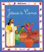 Jésus à Cana, Maïte Roche, Mame, réédition grand format 2012