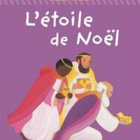 L'étoile de Noël, Maïte Roche, Mame, réédition 2012
