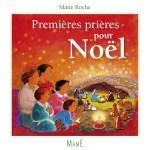 Premières prières pour Noël, Maïte Roche, Mame