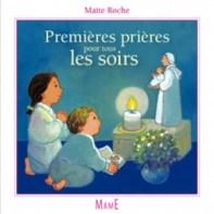 Premières prières pour tous les soirs, Maïte Roche, Mame