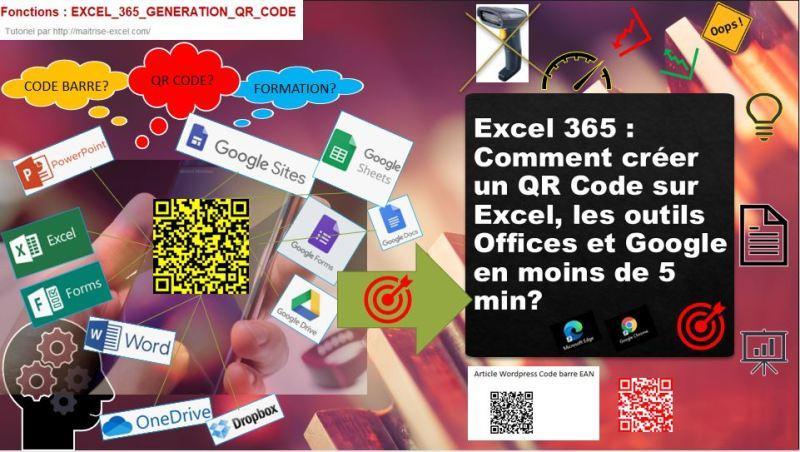 Excel 365 : Comment créer un QR Code sur Excel, les outils Offices et Google en moins de 5 min?