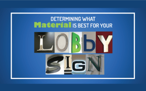 Lobby-Sign-Material