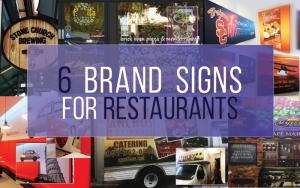 6 Restaurant Brand Signs