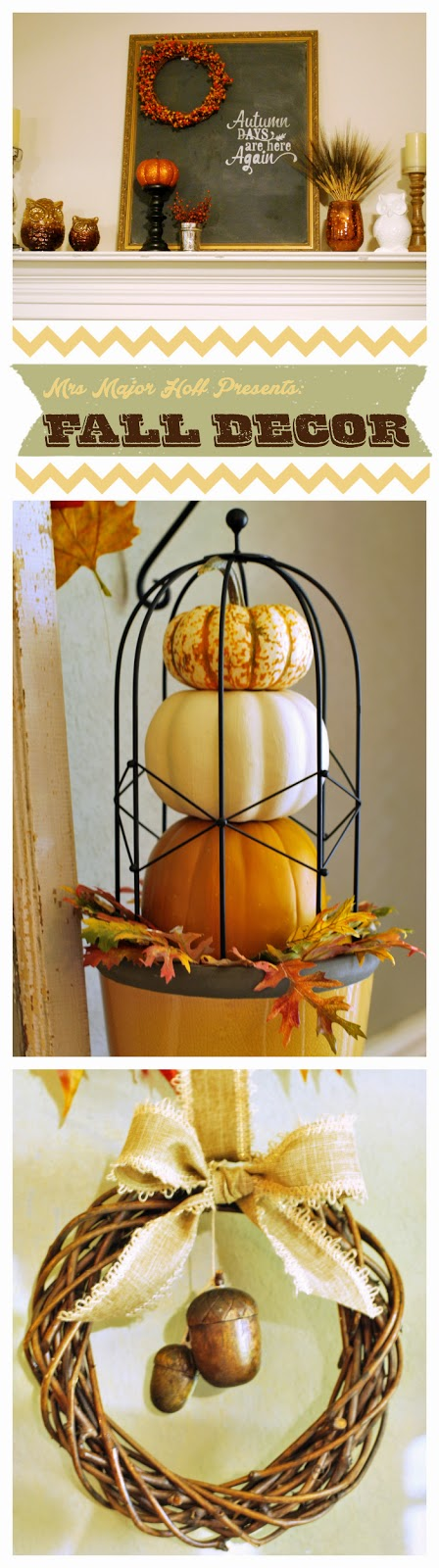 Major Hoff Takes A Wife presents Fall Home Decor Tour