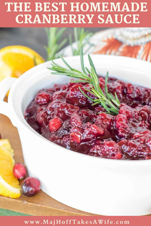 This EFFORTLESS Make Ahead Homemade Cranberry Sauce will WOW your guests! The BEST Cranberry Sauce Recipe! You'll never buy canned sauce again! #cranberry #cranberrysauce #thanksgivingrecipe #makeaheadthanksgiving #familyfavorite via @mrsmajorhoff