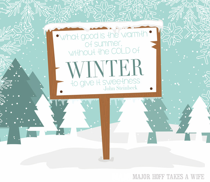 Free printable for Winter - John Steinbeck quote